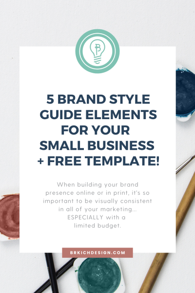 5 Brand Style Guide Elements for your Small Business plus Free Template